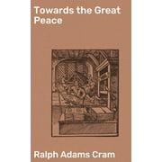 Towards the Great Peace - eBook