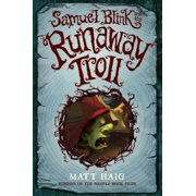 Samuel Blink and the Runaway Troll - eBook