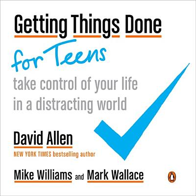 Getting Things Done for Teens - eBook