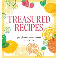Treasured Recipes ( a Blank Recipe Book ): Your Favorite Recipe Journal and Organizer (Paperback)