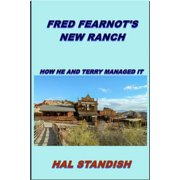 Fred Fearnot's New Ranch - eBook