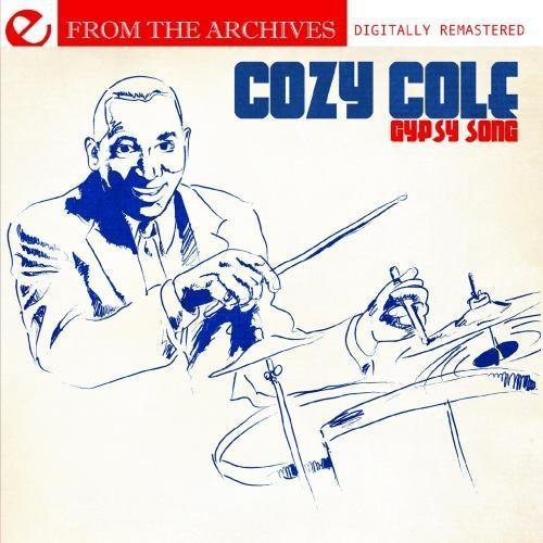 Cozy Cole - Gypsy Song-From the Archives [CD]