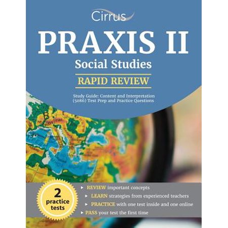 Praxis II Social Studies Rapid Review Study Guide : Content and Interpretation (5086) Test Prep and Practice Questions