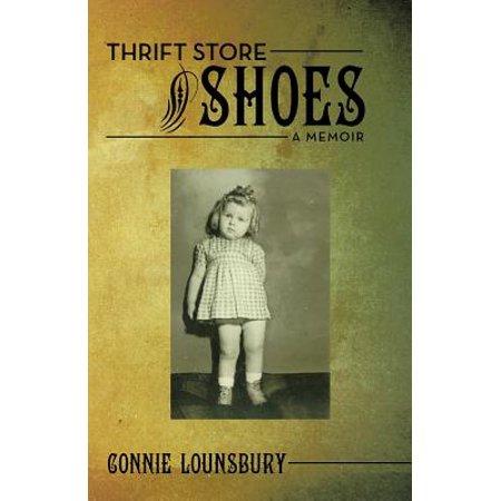Thrift Store Shoes  A Memoir
