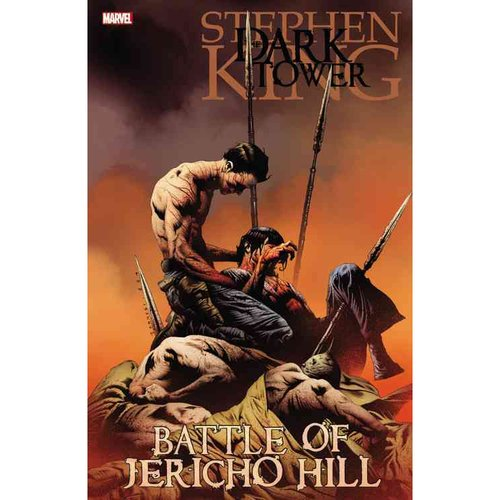 Dark Tower: The Battle of Jericho Hill