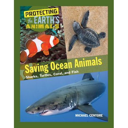 Saving Ocean Animals : Sharks, Turtles, Coral, and (Bubble Coral Animals)