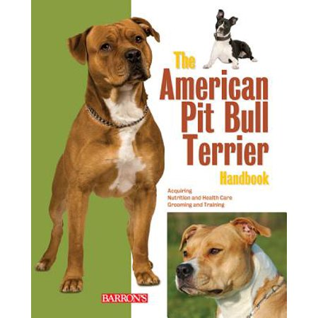 The American Pit Bull Terrier Handbook (The World Of The American Pit Bull Terrier)