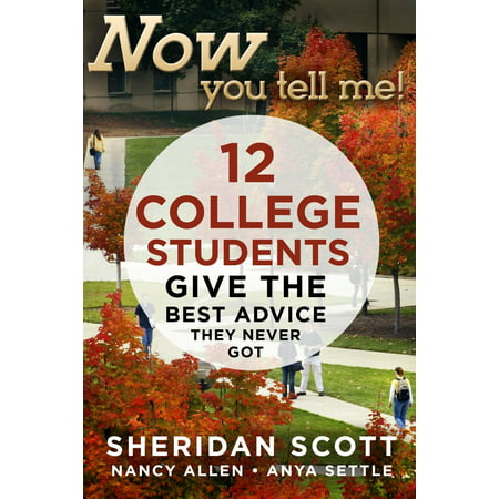 Now You Tell Me! 12 College Students Give the Best Advice They Never Got -