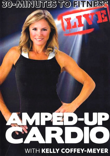 30 Minutes To Fitness: Amped Up Cardio Live by