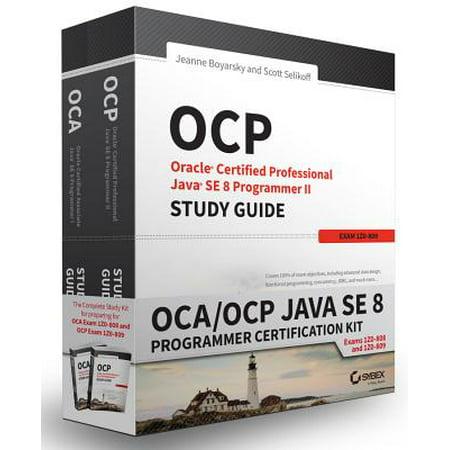 OCA/OCP Java SE 8 Programmer Certification Kit : Exam 1Z0-808 and Exam (Ocp Java Se 6 Programmer Practice Exams)