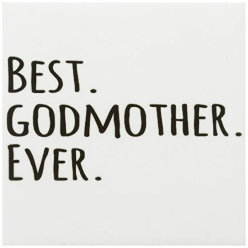 3dRose cst_151526_3 Best Godmother Ever-Gifts for God Mot...