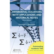 Textbooks in Mathematics: Differential Equations with Applications and Historical Notes (Hardcover)