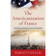 The Americanization of France - eBook