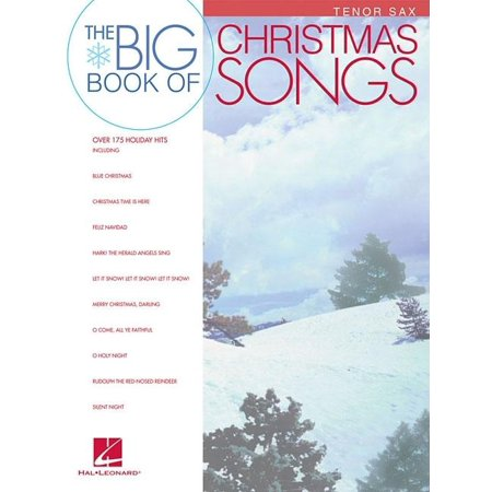 Big Book of Christmas Songs for Tenor Sax (Paperback) ()