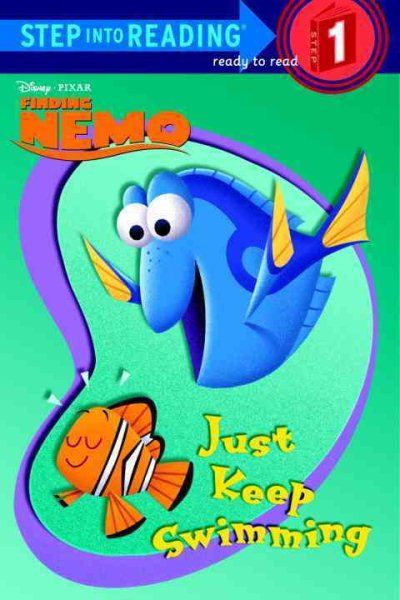 Just Keep Swimming (Disney Pixar Finding Nemo) (Step into Reading) by Disney