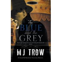 The Blue and the Grey : A Victorian Mystery