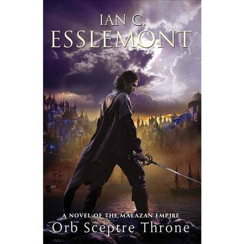 Orb Sceptre Throne: A Novel of the Malazan Empire