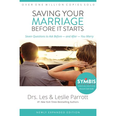Saving Your Marriage Before It Starts: Seven Questions to Ask Before -- And After -- You