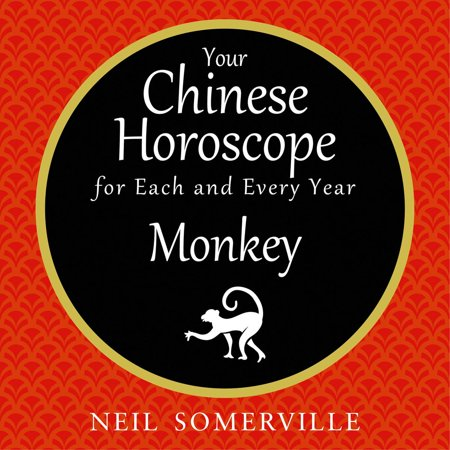 Your Chinese Horoscope for Each and Every Year - Monkey - Audiobook](Year Monkey)