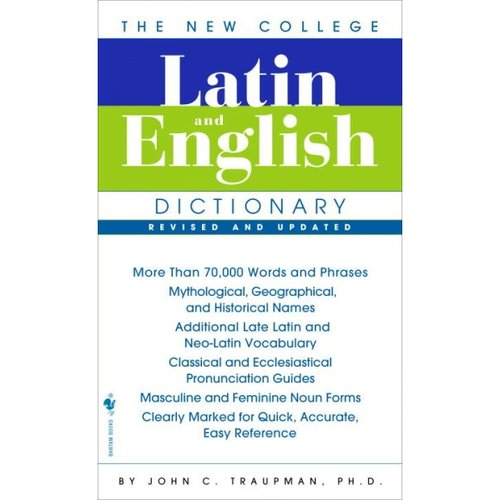 The Bantam New College Latin & English Dictionary