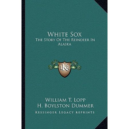 White Sox : The Story of the Reindeer in (In The Lopp)