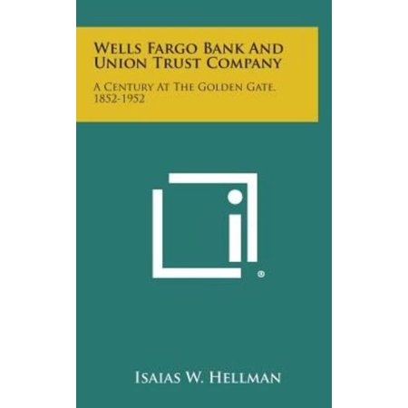 Wells Fargo Bank And Union Trust Company