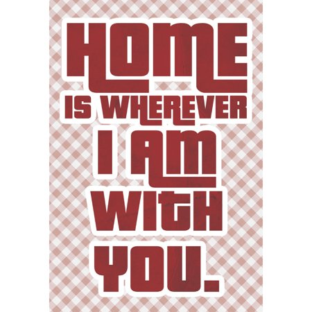 Home Is Wherever I Am With You Print Cute Quote Red Criss Cross Pattern Background Design Inspirational Motivational P