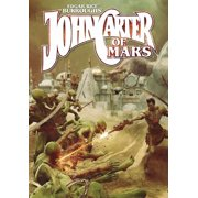 John Carter of Mars - Adventures on the Dying World of Barsoom (Hardcover)