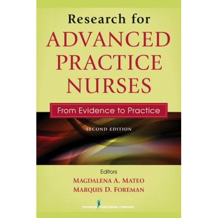 Research for Advanced Practice Nurses, Second Edition -