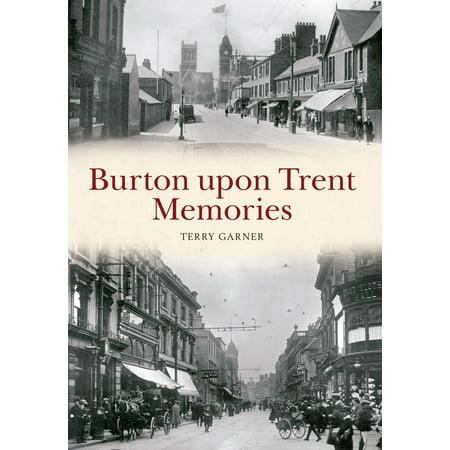 Burton upon Trent Memories - eBook