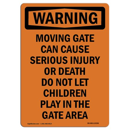 OSHA WARNING Sign - Moving Gate Can Cause Serious | Made in the USA