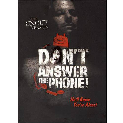 Don't Answer the Phone! (The Uncut Version)