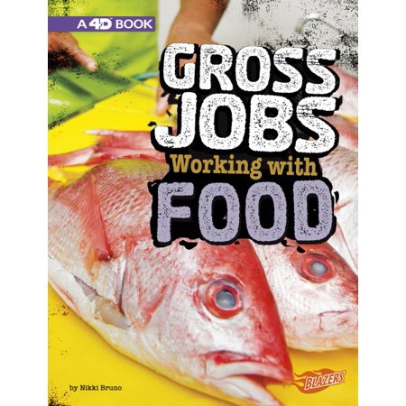 Gross Jobs Working with Food : 4D an Augmented Reading Experience - Gross Foods For Halloween