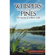 Whispers in the Pines : The Secrets of Colliers Mills