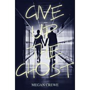 Give Up the Ghost - eBook