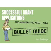 Successful Grant Applications: Bullet Guides