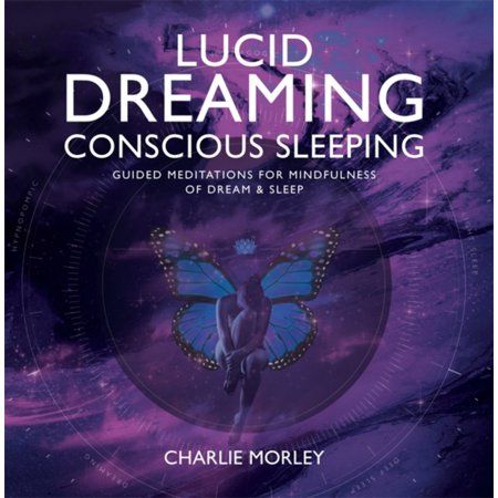 Lucid Dreaming Conscious Sleeping: Guided Meditations for Mindfulness of  Dream & Sleep (Audio CD)