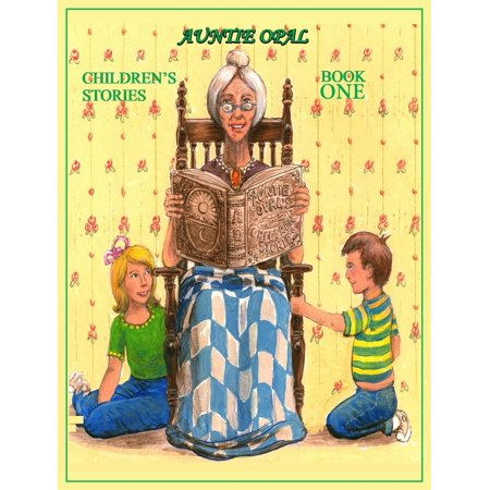 Auntie Opal Children's Stories: Auntie Opal Children's Stories: Book 1 (Hardcover) (Scary Children's Stories For Halloween)