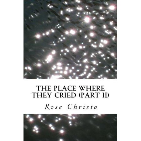 The Place Where They Cried (Part II) - image 1 de 1
