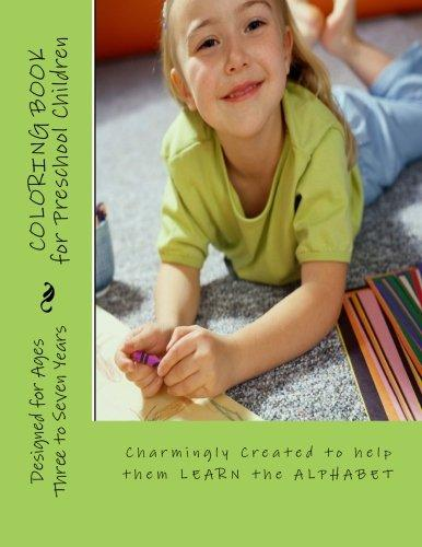 Coloring Book for Preschool Children: Charmingly Created to Help Them Learn the Alphabet by
