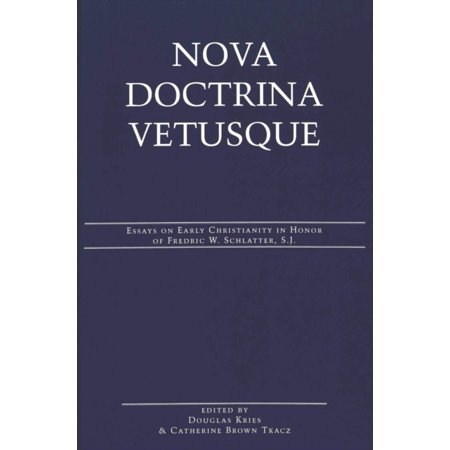 Persuasive Essay Sample High School Nova Doctrina Vetusque  Essays On Early Christianity In Honor Of Fredric  W Schlatter Science Essays also Thesis For Persuasive Essay Nova Doctrina Vetusque  Essays On Early Christianity In Honor Of  Thesis Statement For Descriptive Essay