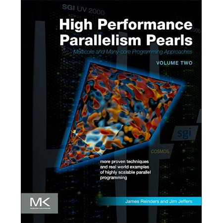 High Performance Parallelism Pearls Volume Two: Multicore and Many-Core Programming Approaches (Paperback) High Volume Coffee System