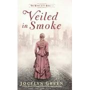 Veiled in Smoke (Hardcover)