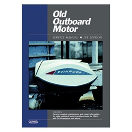 (Clymer Old Outboard Motor Service Manual Vol. 2 (Prior to 1969) consumer electronics)