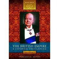 The British Empire [2 Volumes] : A Historical Encyclopedia