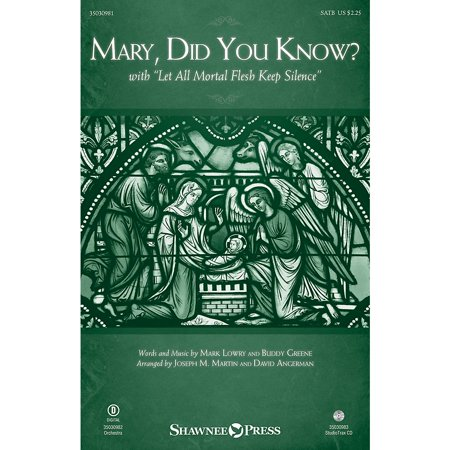 Shawnee Press Mary, Did You Know? (with Let All Mortal Flesh Keep Silence) Studiotrax CD Arranged by Joseph M. (Hymn Let All Mortal Flesh Keep Silence)