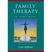 Family Therapy: An Intimate History - eBook