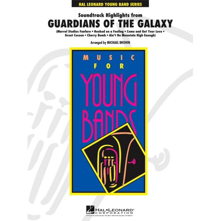 Hal Leonard Soundtrack Highlights From Guardians Of The Galaxy   Young Concert Band Level 3