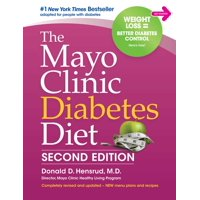 The Mayo Clinic Diabetes Diet : 2nd Edition: Revised and Updated