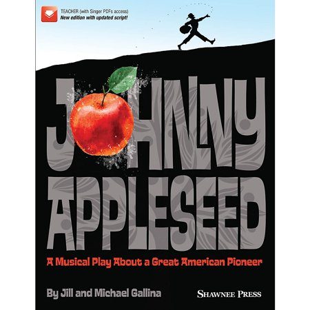 Hal Leonard Johnny Appleseed (Musical) Performance/Accompaniment CD Composed by Jill and Michael Gallina
